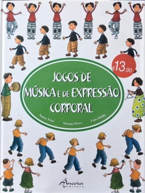 JOGOS DE MÚSICA E DE EXPRESSÃO CORPORAL